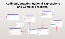 Adding/Subtracting Rational Expressions and Complex Fraction