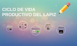 Copy of CICLO DE VIDA PRODUCTIVO DE UN LAPIZ