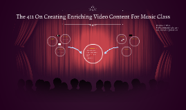 The 411 On Creating Enriching Video Content For Music Class