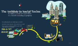 The Antidote to Social Toxins