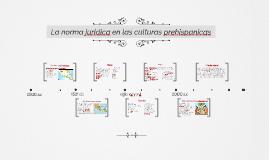 La norma juridica en las culturas prehispanicas