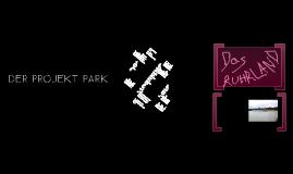Der Projekt Park