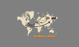 Ucrânia e Rússia