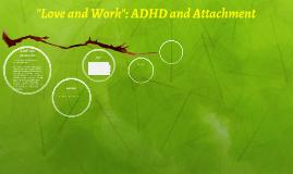 ADHD and Attachment
