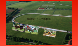 Horse race to Revolution