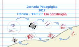 """Oficina """"PREZI"""" 2017"""