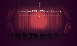 Siglos XVI y XVII en España
