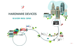 Copy of HARDWARE DEVICES!