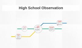 High School Observation
