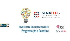 Revolução da Educação através da Tecnologia e Robótica - FECITI