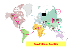 Two Colonial Frontiers