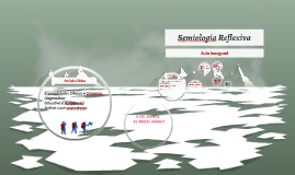 Semiologia Reflexiva