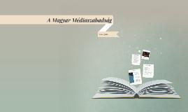 A Magyar Médiaszabadság