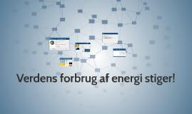 Verdens forbrug af energi stiger