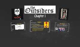 The Outsiders: Chapter 1
