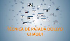 TÉCNICA DE PATADA DOLLYO CHAQUI