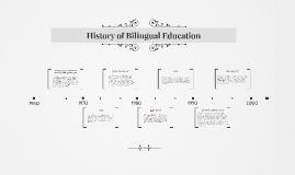 History of Bilingual Education
