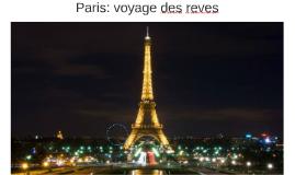 Paris: voyage des reves