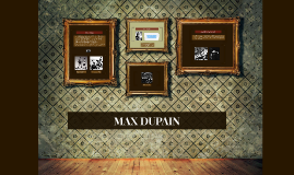 MAX DUPAIN