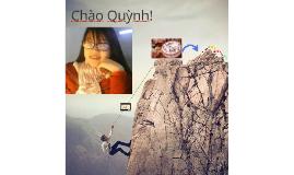 Chào Quỳnh!
