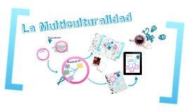 Tema 4 Define los conceptos de interculturalidad y multiculturalidad