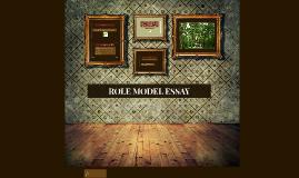 ROLE MODEL ESSAY