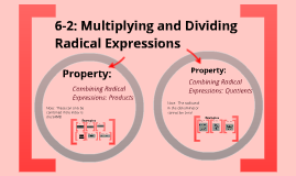 6-2: Multiplying and Dividing Radical Expressions