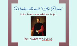 "Machiavelli and ""The Prince"""