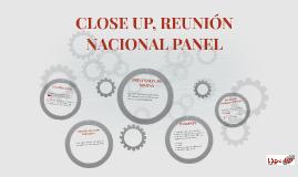 CLOSE UP, REUNIÓN NACIONAL PANEL