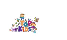Copy of TOP KIDS
