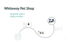 Whiteway Petshop