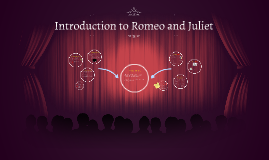 Introduction to Romeo and Juliet