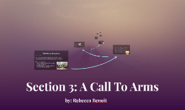 Section 3: A Call To Arms