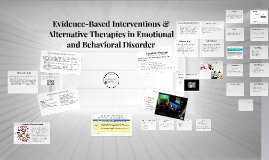 Copy of Evidence-Based Interventions & Alternative Therapies in Emot