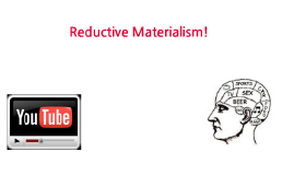 reductive materialism Eliminative materialism (or eliminativism) is the radical claim that our ordinary, common-sense understanding of the mind is deeply wrong and that some or all of the mental states posited by.