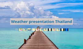 Weather presentation Thailand