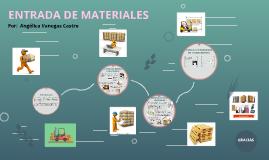 ENTRADA DE MATERIALES