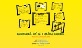 Criminología Crítica y Política Criminal