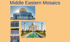 Middle Eastern Mosaics