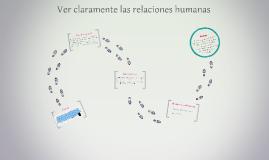 8. Ver claramente las relaciones humanas