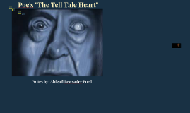 "Poe's ""The Tell Tale Heart"""