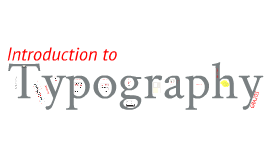 Copy of 'Introduction to Typography'