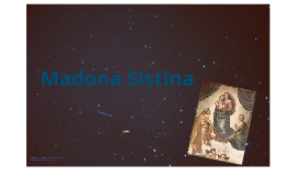 Copy of Madona Sistina