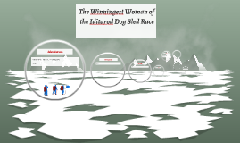 The Winningest Woman of the Iditarod Dog Sled Race