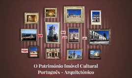 O Património Cultural Português