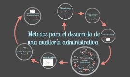metodologia para el desarrollo de una auditoria administrativa