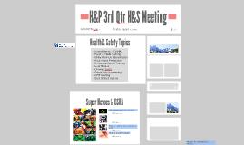 H&P 3rd Qtr H&S Meeting