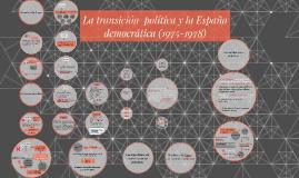 La transicion politica y la Espana democratica -1975-1978)