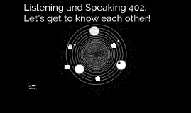 Listening and Speaking 402