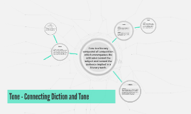 Tone - Connecting Diction and Tone